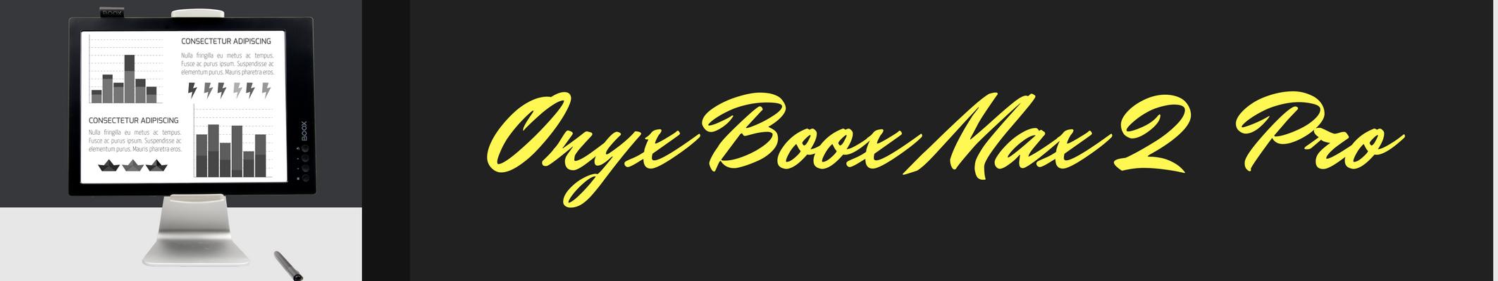 Onyx boox max 2 pro w sprzedaży za kilka dni