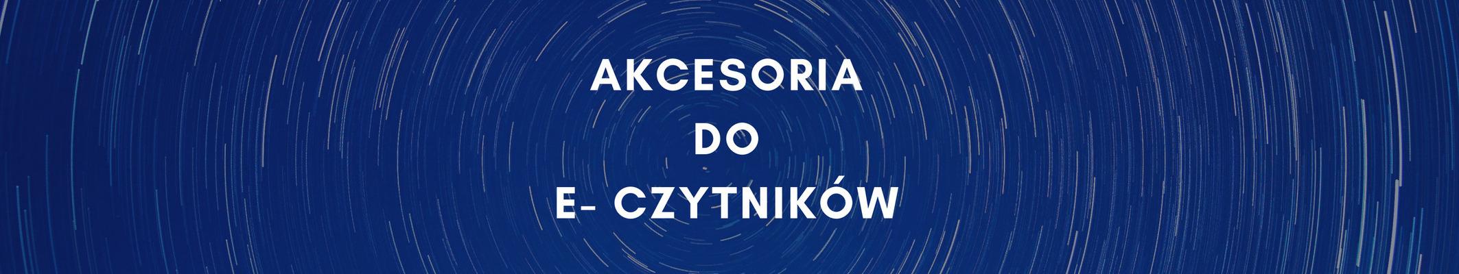 Akcesoria do e-czytników - to warto wiedzieć - www.naczytniku.pl