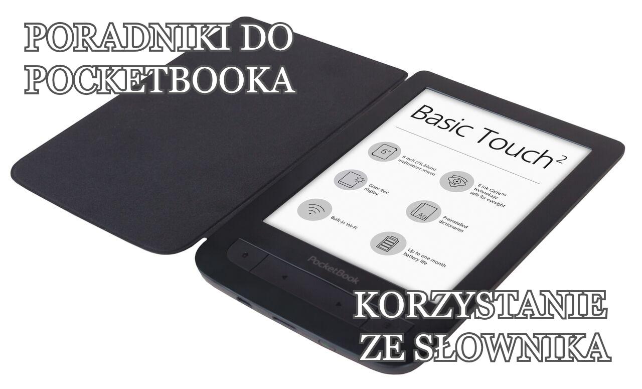 Poradniki do PocketBooka - korzystanie ze słownika