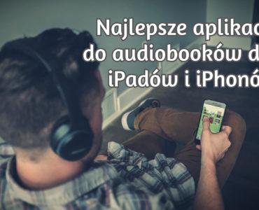 Słuchanie audiobooków na telefonie