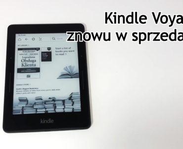 Kindle Voyage ponownie w sprzedaży! Czy warto go kupić?