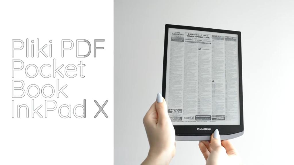 Pliki PDF na czytniku PocketBook InkPad X