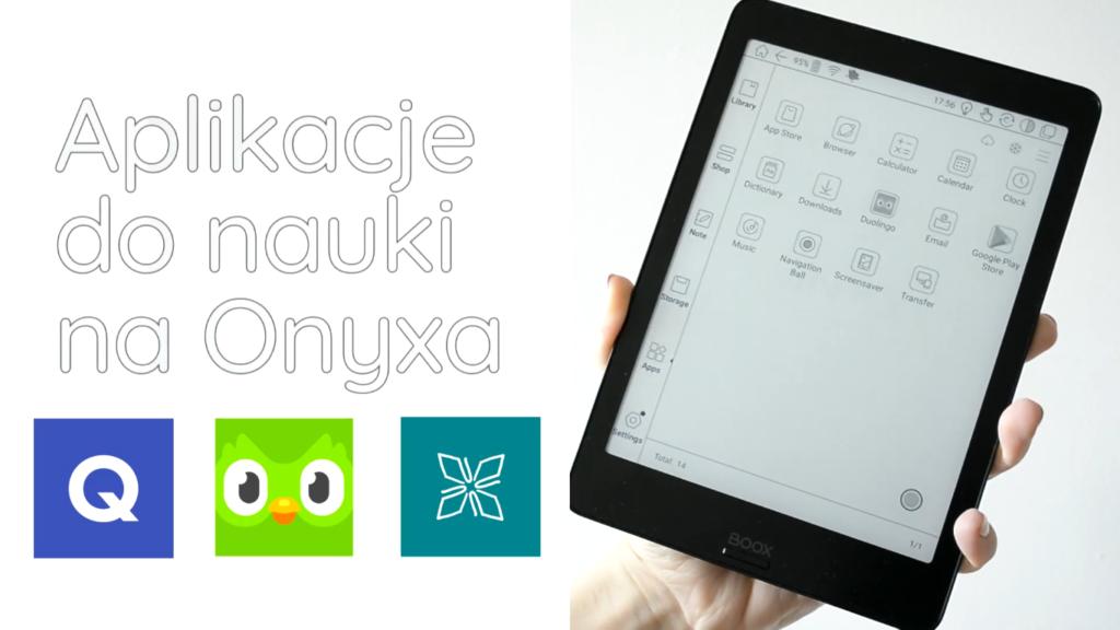 Aplikacje do nauki na czytniki Onyx Boox