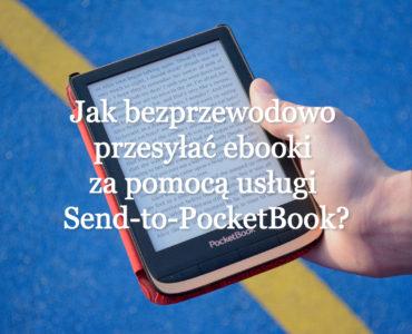 Jak korzystać z usługi Send-to-PocketBook?