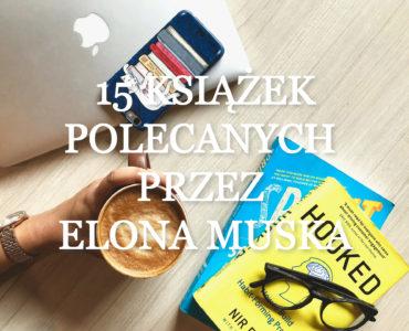 15 książek polecanych przez Elona Muska