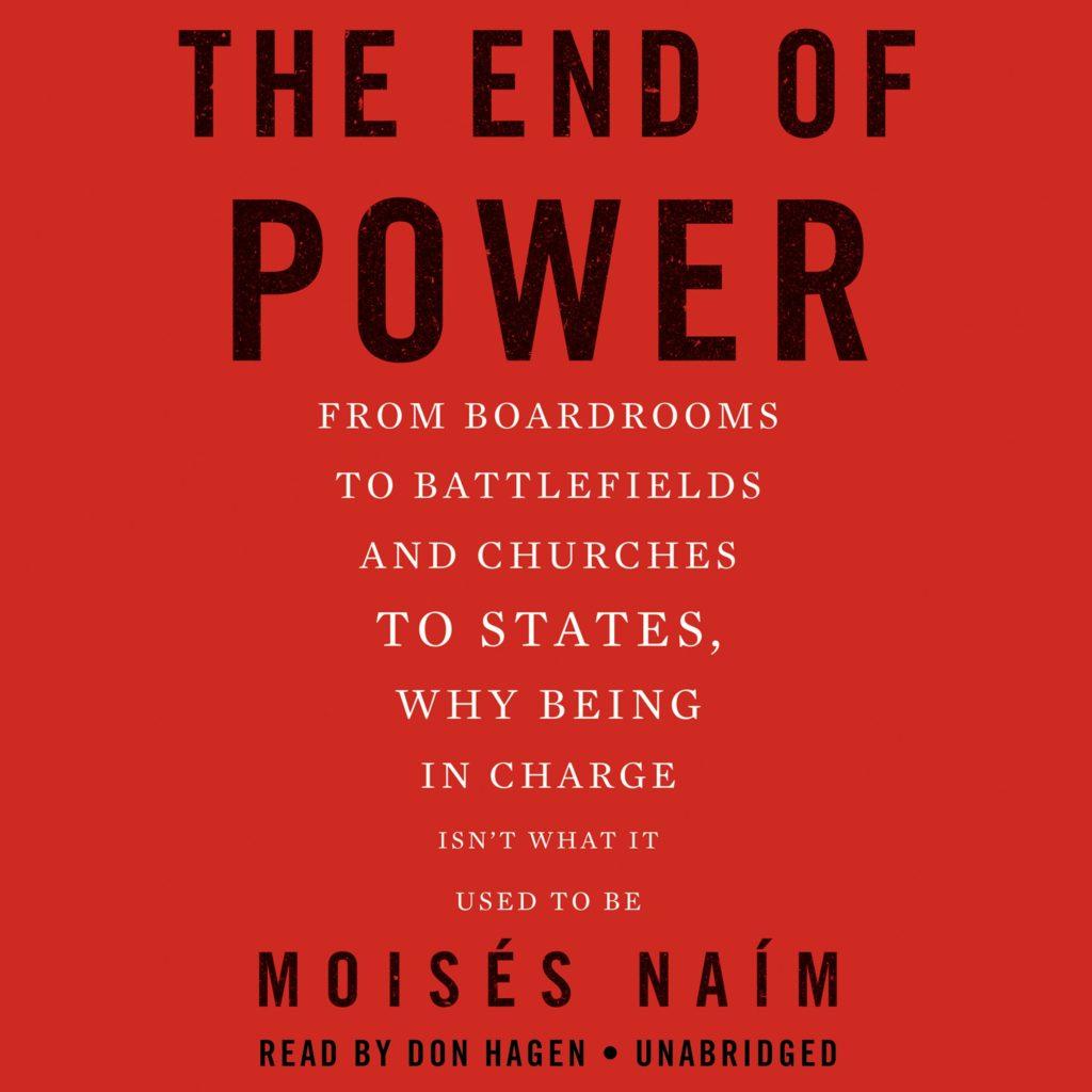 Moises Naim – Koniec władzy