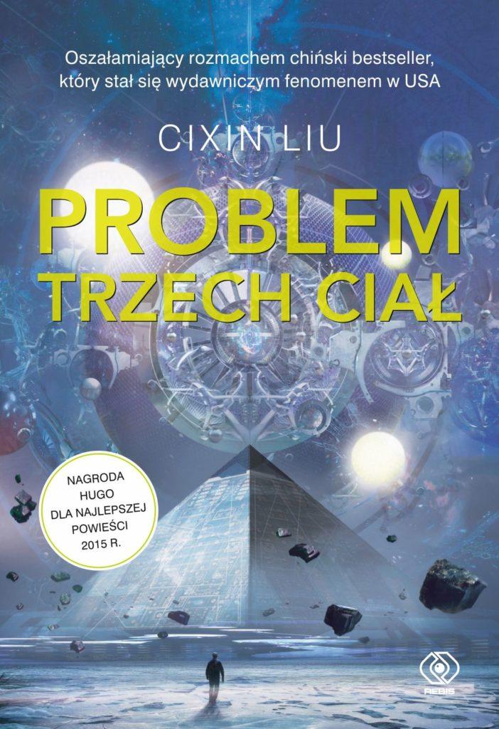 Cixin Liu – Problem trzech ciał