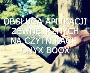 Aplikacje zewnętrzne na e-czytnikach Onyx Boox