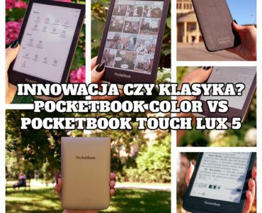 Innowacja czy klasyka? PocketBook Color vs PocketBook Touch Lux 5