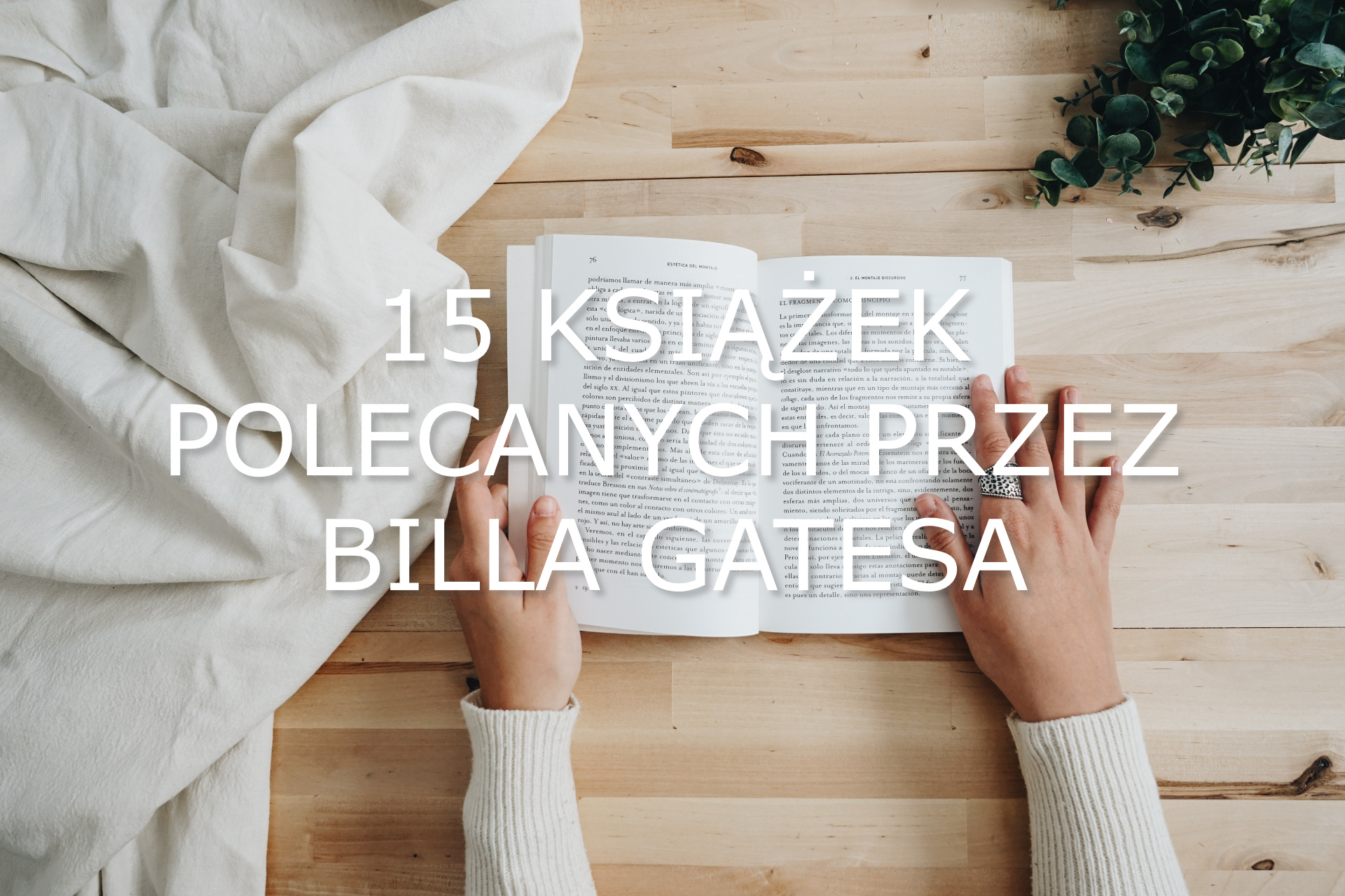 15 książek polecanych przez Billa Gatesa - www.naczytniku.pl