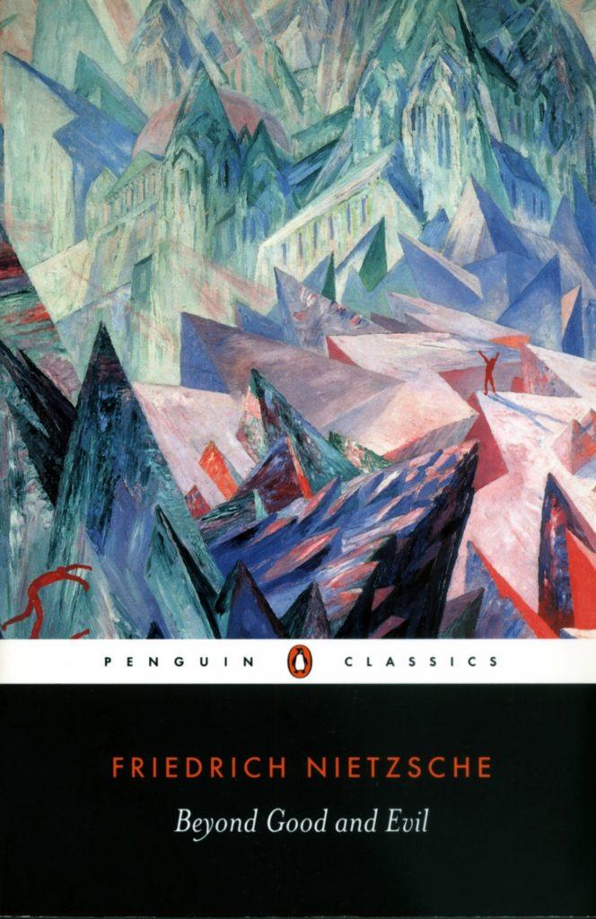Fryderyk Nietzsche – Poza dobrem i złem