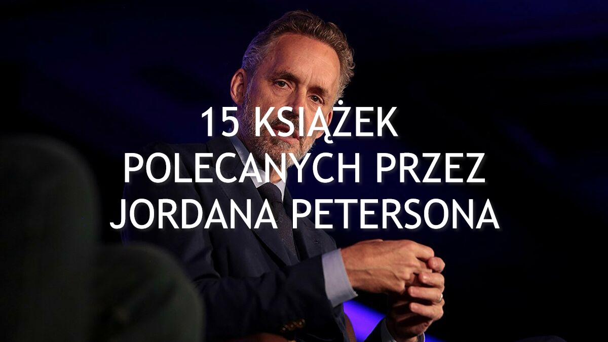 15 książek polecanych przez Jordana Petersona - www.naczytniku.pl
