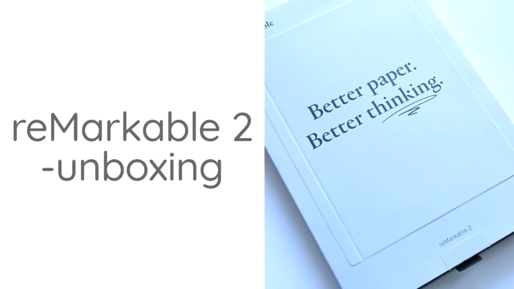 Unboxing Remarkable 2