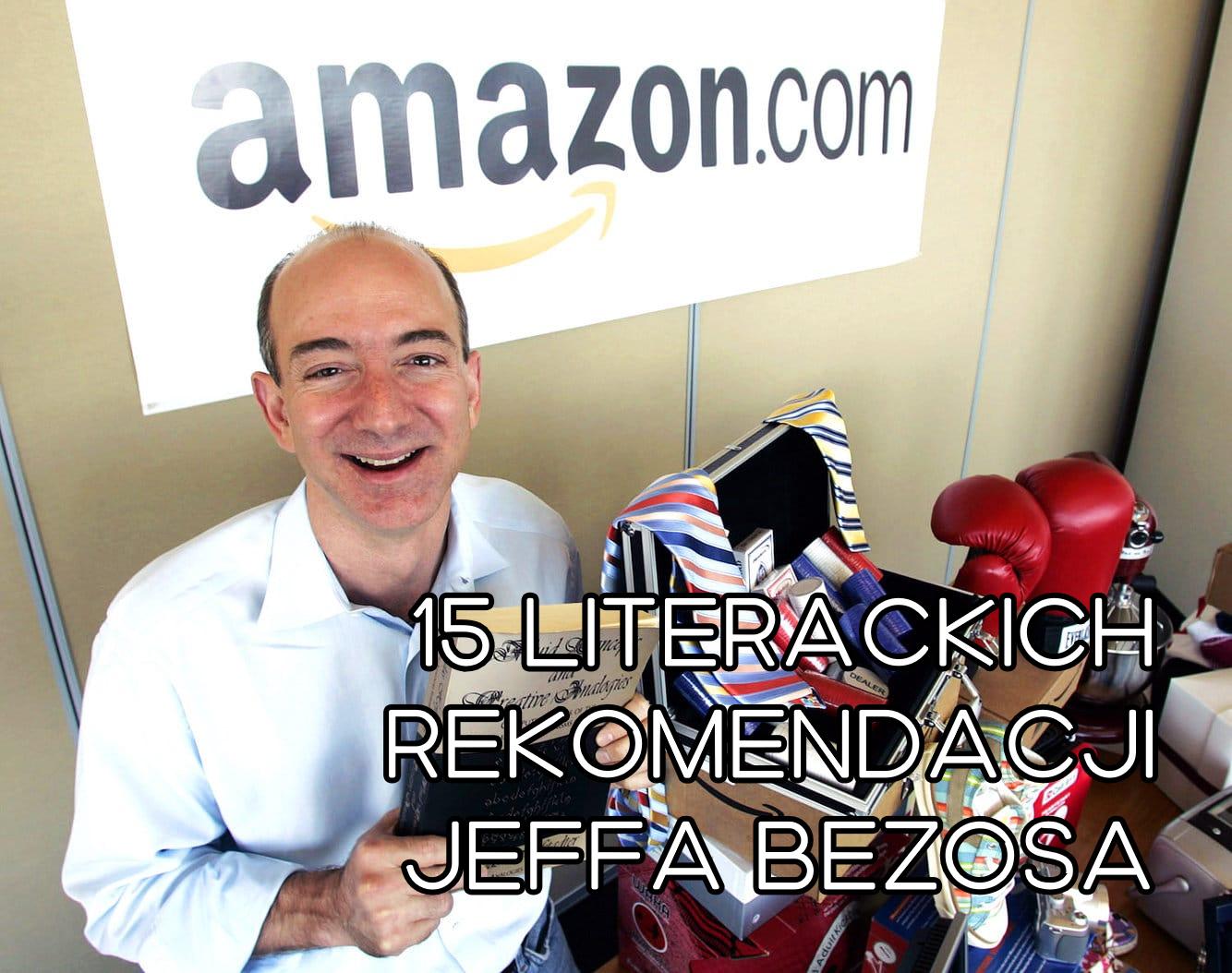 15 książek polecanych przez Jeffa Bezosa - www.naczytniku.pl