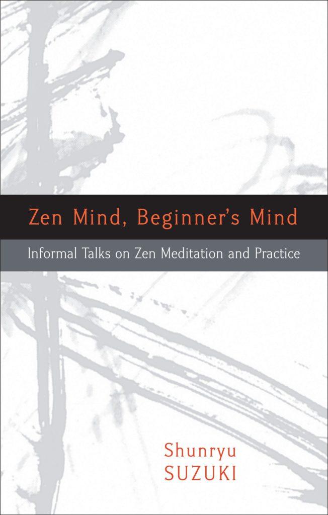 Shunryu Suzuki – Umysł zen, umysł początkującego
