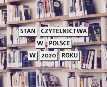 Czytelnictwo w Polsce w 2020 roku