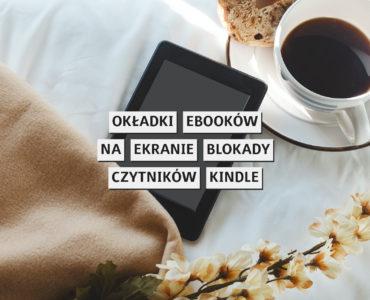 Okładki ebooków na ekranie blokady czytników Kindle